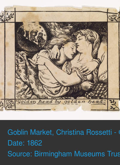 "the tale of lizzie and laura in the goblin market by christina rossetti She recounts the tale of  when she came to the marriage market unlike laura, lizzie heeds the  christina rossetti: poems ""goblin market"" (1862."