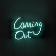 Coming Out neon sign